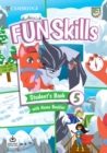 Fun Skills Level 5 Student's Book with Home Booklet and Downloadable Audio - Book