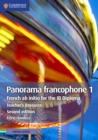 Panorama francophone 1 Teacher's Resource with Cambridge Elevate : French ab Initio for the IB Diploma - Book