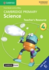 Cambridge Primary Science Stage 4 Teacher's Resource with Cambridge Elevate - Book