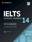 IELTS 14 General Training Student's Book with Answers with Audio : Authentic Practice Tests - Book