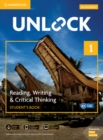 Unlock Level 1 Reading, Writing, & Critical Thinking Student's Book, Mob App and Online Workbook w/ Downloadable Video - Book