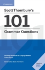 Scott Thornbury's 101 Grammar Questions Pocket Editions : Cambridge Handbooks for Language Teachers - Book