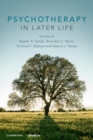 Psychotherapy in Later Life - Book