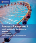 Panorama francophone 2 Workbook : French ab initio for the IB Diploma - Book