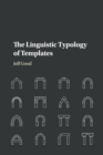 The Linguistic Typology of Templates - Book