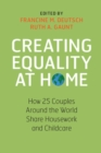 Creating Equality at Home : How 25 Couples around the World Share Housework and Childcare - Book