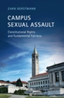 Campus Sexual Assault : Constitutional Rights and Fundamental Fairness - Book