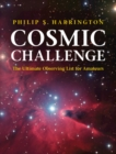 Cosmic Challenge : The Ultimate Observing List for Amateurs - Book