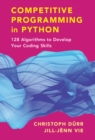 Competitive Programming in Python : 128 Algorithms to Develop your Coding Skills - Book