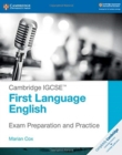 Cambridge International IGCSE : Cambridge IGCSE (TM) First Language English Exam Preparation and Practice - Book