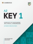 A2 Key 1 for the Revised 2020 Exam Student's Book without Answers : Authentic Practice Tests - Book