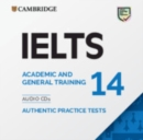 IELTS Practice Tests : IELTS 14 Audio CDs: Authentic Practice Tests - Book