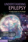 Understanding Epilepsy : A Study Guide for the Boards - Book