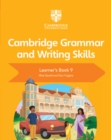 Cambridge Grammar and Writing Skills : Cambridge Grammar and Writing Skills Learner's Book 9 - Book