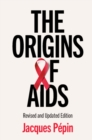 The Origins of AIDS - Book