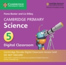 Cambridge Primary Science Stage 5 Cambridge Elevate Digital Classroom Access Card (1 Year) - Book