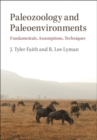 Paleozoology and Paleoenvironments : Fundamentals, Assumptions, Techniques - Book