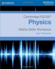 Cambridge IGCSE (R) Physics Maths Skills Workbook - Book