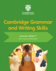 Cambridge Grammar and Writing Skills Learner's Book 1 - Book