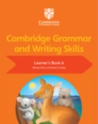 Cambridge Grammar and Writing Skills Learner's Book 6 - Book