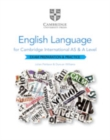 Cambridge International AS and A Level English Language Exam Preparation and Practice - Book