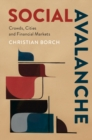 Social Avalanche : Crowds, Cities and Financial Markets - Book