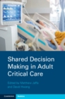 Shared Decision Making in Adult Critical Care - Book