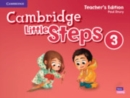 Cambridge Little Steps Level 3 Teacher's Edition American English - Book