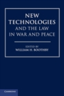 New Technologies and the Law in War and Peace - Book