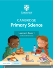 Cambridge Primary Science Learner's Book 1 with Digital Access (1 Year) - Book