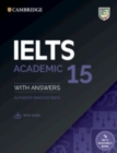IELTS 15 Academic Student's Book with Answers with Audio with Resource Bank : Authentic Practice Tests - Book