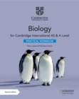 Cambridge International AS & A Level Biology Practical Workbook - Book