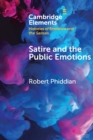 Satire and the Public Emotions - Book