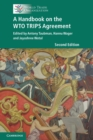 A Handbook on the WTO TRIPS Agreement - Book