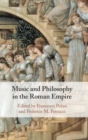 Music and Philosophy in the Roman Empire - Book