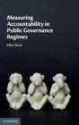 Measuring Accountability in Public Governance Regimes - Book