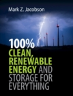 100% Clean, Renewable Energy and Storage for Everything - eBook