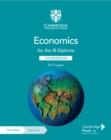 Economics for the IB Diploma Coursebook with Digital Access (2 Years) - Book