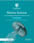 Cambridge International AS & A Level Marine Science Coursebook with Digital Access (2 Years) - Book