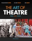 The Art of Theatre : Then and Now - Book