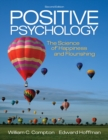 Positive Psychology : The Science of Happiness and Flourishing - Book
