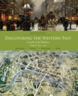 Discovering the Western Past : A Look at the Evidence, Volume II: Since 1500 - Book