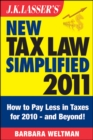 J.K. Lasser's New Tax Law Simplified 2011 : Tax Relief from the American Recovery and Reinvestment Act, and More - eBook