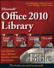 Office 2010 Library : Excel 2010 Bible, Access 2010 Bible, PowerPoint 2010 Bible, Word 2010 Bible - eBook