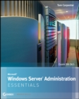 Microsoft Windows Server Administration Essentials - Book