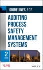 Guidelines for Auditing Process Safety Management Systems - eBook
