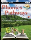 Phonics Pathways : Clear Steps to Easy Reading and Perfect Spelling - Book