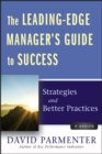 The Leading-Edge Manager's Guide to Success : Strategies and Better Practices - eBook