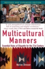 Multicultural Manners : Essential Rules of Etiquette for the 21st Century - eBook