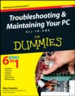 Troubleshooting and Maintaining Your PC All-in-One For Dummies - eBook